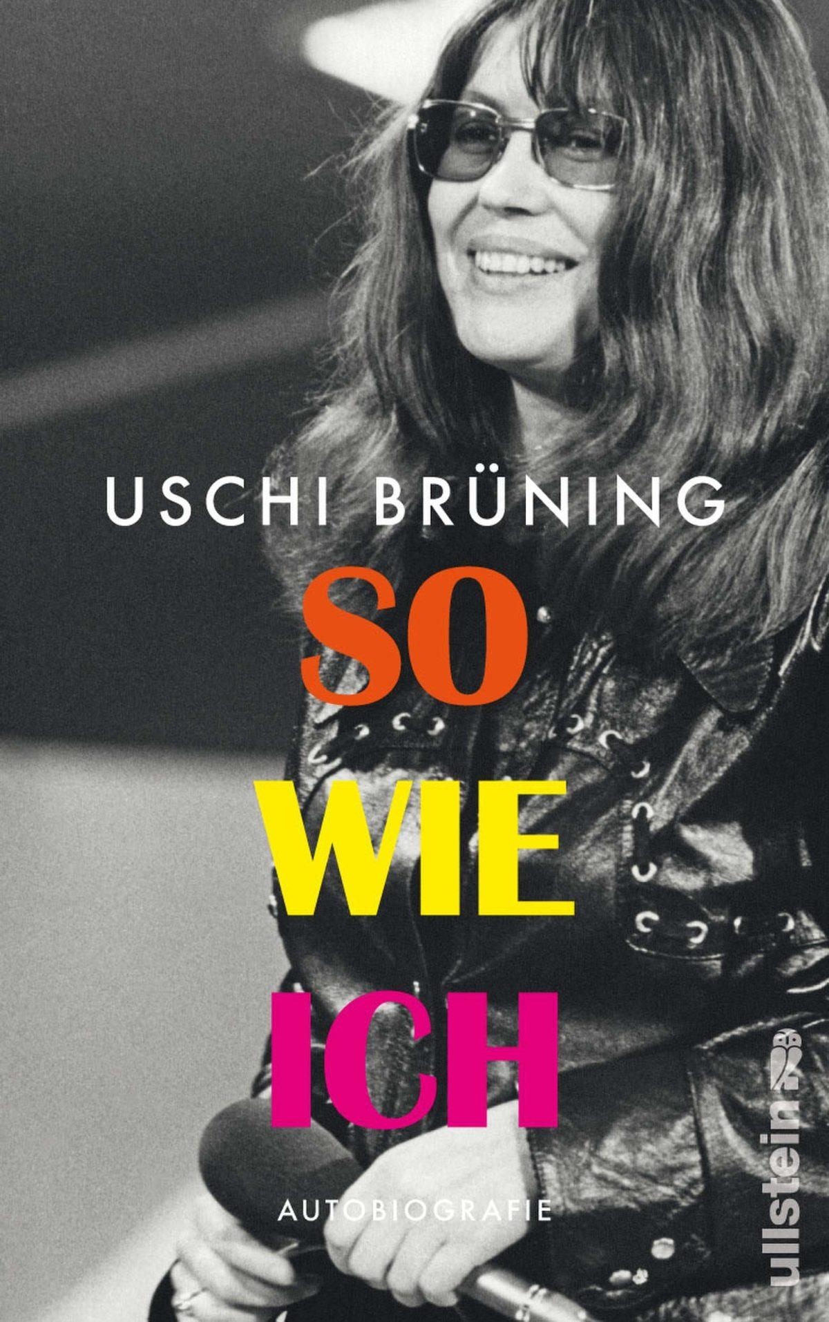 Compte rendu Uschi Brüning. So wie ich. Autobiographie. Ullstein Verlag, 2019 (mit Krista Maria Schädlich)