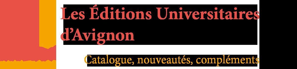 Les Éditions Universitaires d'Avignon