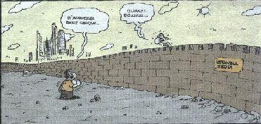 « Tayyip Erdoğan renouvelle sa proposition de 'visa pour Istanbul', présentée autrefois lorsqu'il était maire. » - Je vais juste voir un ami et je ressors… - Pas question ! Nous sommes pleins… »