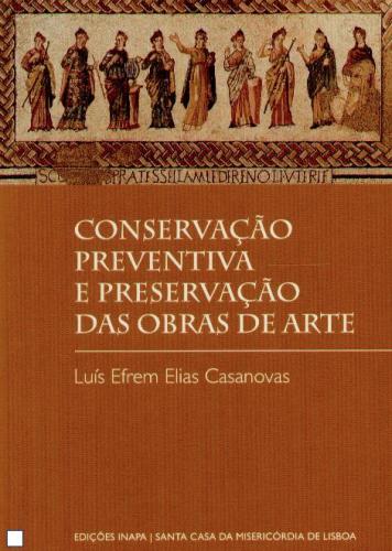 Conservação Preventiva e Preservação das Obras de Arte