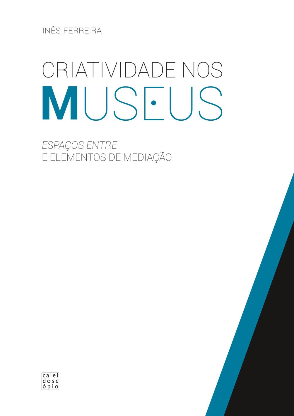 Criatividade nos Museus