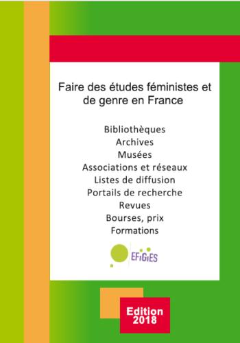 Guide EFiGiES « Faire des études féministes et de genre en France »