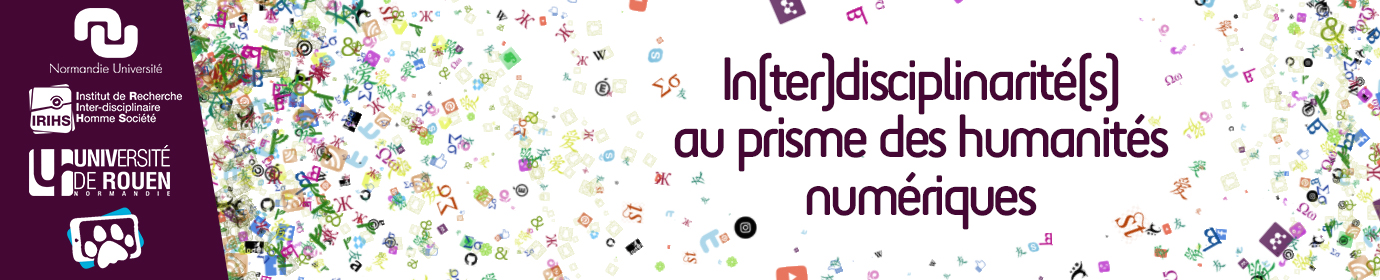 Interdisciplinarités & humanités numériques