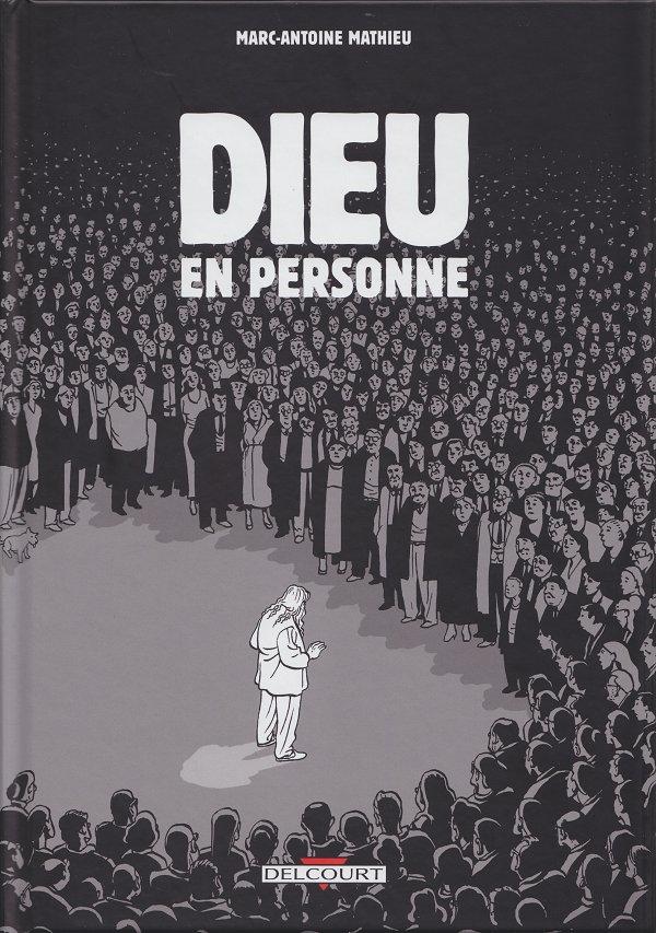 """Couverture de la bd """"Dieu en personne"""" de Marc-Antoine Mathieu"""