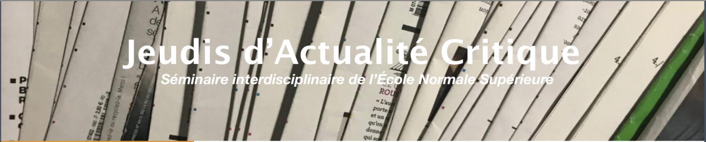 Jeudis d'actualité critique – séminaire de l'École Normale Supérieure