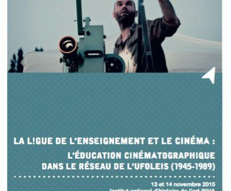 Colloque la Ligue de l'enseignement et le cinéma