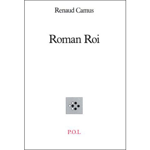 Roman Roi, Renaud Camus