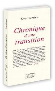 Couverture de Chronique d'une transition, par Kmar Bendana