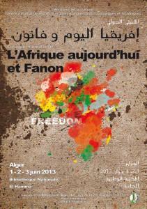 """Affiche du colloque """"L'Afrique aujourd'hui et Fanon"""", Alger, 1-3 juin 2013"""