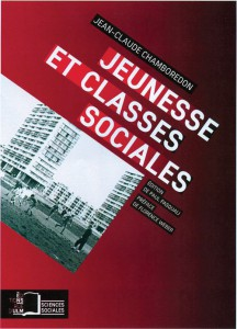 Jean-Claude Chamboredon, Jeunesse et classes sociales
