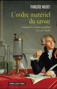 Françoise Waquet, L'ordre matériel du savoir