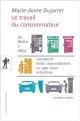 L'actualité du LISE : Le travail du consommateur