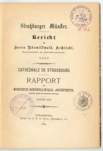 Rapport d'É. Boeswillwald sur la cathédrale de Strasbourg, 1888 (STAP 67, DRAC Alsace)