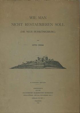 Wie man nicht restaurieren soll (die Hoh-Koenigsburg). Auteur : Otto Piper, 1905 (STAP du Bas-Rhin)
