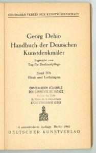 Handbuch der deutschen Kunstdenkmäler. Band IVb, Elsass und Lothringen. Georg Dehio, Deutscher Kunstverlag, éd. 1942 (CRMH, DRAC Alsace)