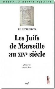 Juliette Sibon, Les Juifs de Marseille au XIVe siècle