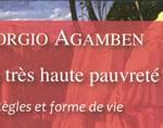 """Agamben et la très haute pauvreté franciscaine : """"le droit de n'avoir aucun droit"""""""