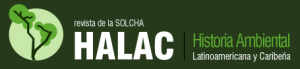 HALAC Issue about Spanish and Latinamerican Environmental History