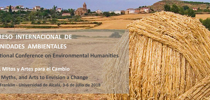 CFP International Conference on Environmental Humanities (Universidad de Alcalá & Franklin Institut) 3-6 July 2018