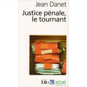 Jean Danet Justice pénale