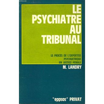 le-psychiatre-au-tribunal-le