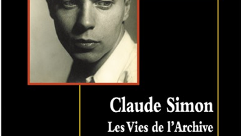 Publication de Claude Simon. Les Vies de l'archive (2014)