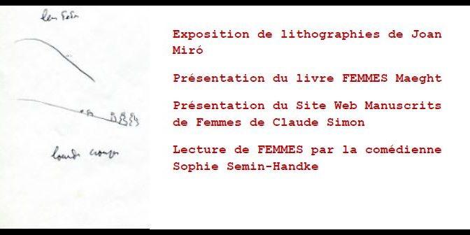 Rencontres autour de FEMMES de Joan Miró et Claude Simon.