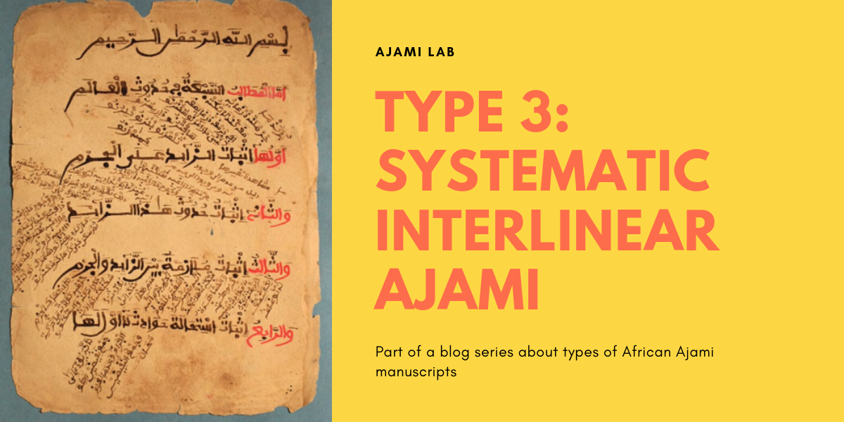 Systematic Interlinear Ajami Glosses (Type 3)
