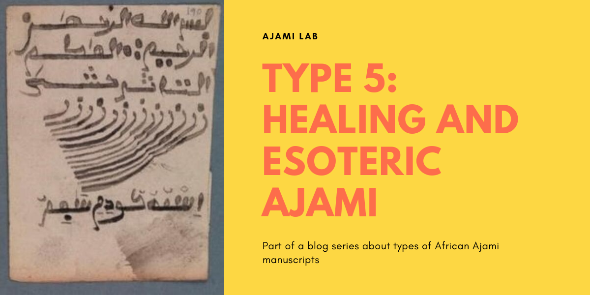 Healing and Esoteric Ajami (Type 5)