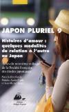 Japon pluriel 9 – Histoires d'amour : quelques modalités de relation à l'autre au Japon