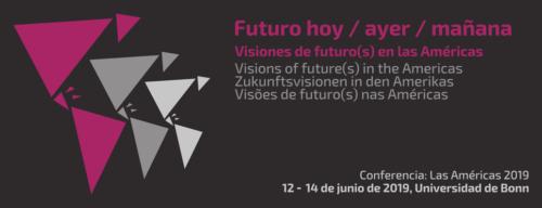 Futuro ayer / hoy / mañana. Visiones de futuro(s) en las Américas