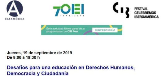 Deafíos para una educación en Derechos Humanos, Democracia y Ciudadanía. 19 de seetiembre