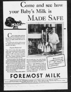 "Fig. 23. ""Come and See How Your Baby's Milk is Made safe"". Publicité pour Foremost Milk. 1929-1930. Source : J. Walter Thompson Company. 35mm Microfilm Proofs, 1906-1960 and undated. Reel 9."