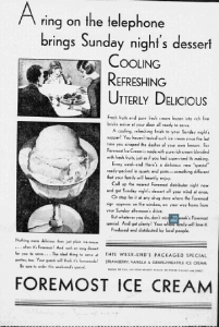 "Fig. 24. ""Sunday's Night Dessert"". Fig. 23. ""Come and See How your Baby's Milk Is made Safe"". Publicité pour Foremost Milk. 1929-1930. Source : J. Walter Thompson Company. 35mm Microfilm Proofs, 1906-1960 and undated. Reel 9."