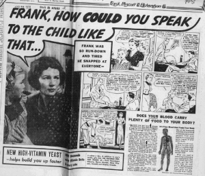 "Fig.13.a ""Frank, how could you speak to the child like that"". Publicité pour Fleischmann's Yeast, Source inconnue, vers 1938 (détail). Source : J. Walter Thompson Company. 35mm Microfilm Proofs, 1906-1960 and undated. Reel 49."