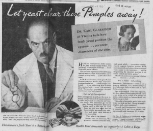 "Fig.16a. ""Let Yeast clear those pimples away"". Publicité pour Fleischmann's Yeast. New York World Telegraph, Monday, Septembre 21, 1931, p.19 (détail). Source : J. Walter Thompson Company. 35mm Microfilm Proofs, 1906-1960 and undated. Reel 49."