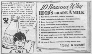 "Fig.4b. 10 Reasons why Hood's Grade ""A"" Milk. Peter and His Pals - Peter Meets a Cow (détail). Publicité pour Hood & Sons Milk, Salem Evening News, 5 septembre 1933. Source : J. Walter Thompson Company. 35mm Microfilm Proofs, 1906-1960 and undated. Reel 12. La morale que Peter tire de sa rencontre avec la vache : I am glad not to be a cow (…) but rich, pure milk like this is gonna make me strong so I can chin myself like Dan. Le message dans la bulle est destiné aux enfants tandis que l'encadré qui donne les dix raisons « scientifiques » de préférer le lait Grade ""A"" s'adresse plutôt aux mères."