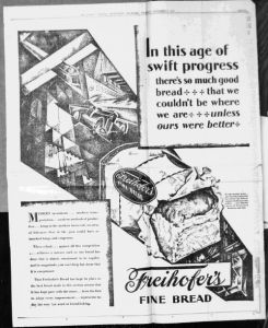 "Fig.19. ""In this swift age of progress ». Publicité pour Freihofer's Fine Bread, The Evening Journal Wilmington Delaware, 8 septembre 1927, p.11. Source : J. Walter Thompson Company. 35mm Microfilm Proofs, 1906-1960 and undated. Reel 9. Une apologie du progrès qui doit son inspiration graphique au futurisme."