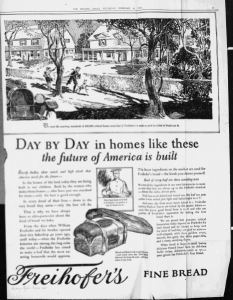 Fig.2. « DAY by DAY in homes like these the future of America is built », Publicité pour Freihofer's Fine Bread, Reading Eagle, 26 février 1925, p.11. Source : J. Walter Thompson Company. 35mm Microfilm Proofs, 1906-1960 and undated. Reel 9.