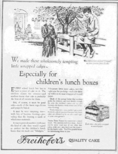 Fig.20. « Especially for Children's Lunch Box ». Publicité pour Freihofer's Quality Cake, Philadelphia Record, 9? octobre 1926. Source : J. Walter Thompson Company. 35mm Microfilm Proofs, 1906-1960 and undated. Reel 9.