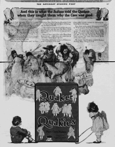 "Fig. 148 - ""And this is what the Indians told the Quakers when they taught them why the Corn was good"". Publicité pour Quaker Quakies. Saturday Evening Post, 1921. Source : J. Walter Thompson Company. 35mm Microfilm Proofs 1906-1960 and undated. Reel 26."