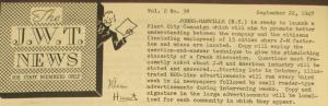 """Fig. - """"Johns-Manville - Plant City Campaign"""" - The J.W.T News. 22 septembre 1947, vol.2, no.38, p.1. Source : J. Walter Thompson Company. Newsletter collection, 1910-2005. Box MN9 (1945-1950). Cette campagne qui a pour but très ciblé de mobiliser les employés de l'entreprise s'inscrit dans le programme global d'éducation à l'économie des citoyens-consommateurs et de l'union sacrée au service de l'effort de guerre économique : to promote a better understanding between the company and the citizens (including the employees). La stratégie mise sur l'interaction avec les employés en utilisant la technique des questions-réponses (copy will employ que elution-and-answers technique to give the stimulating sincerity of a frank discussion)."""