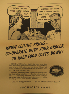 "Fig. 157 - ""Remember what happened after the last war?"" - ""Know the ceiling prices. Co-operate with your grocer to keep food costs down"". Grocer-Consumer Anti-Inflation Campaign - Pledged to Keep Prices Down. 1944. Source : J. Walter Thompson Company. World War II Advertising Collection, 1940-1948 and undated. Box 2 (Oversize) - ""Government Policies and Agencies Campaigns, 1941-1945"" (1/2)."