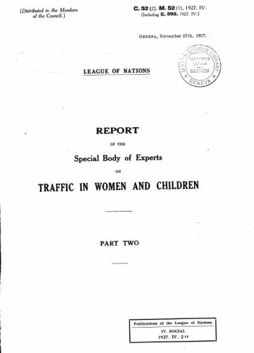 Au début était un rapport de la SDN sur la traite d'enfants et de femmes dans l'entre-deux-guerres