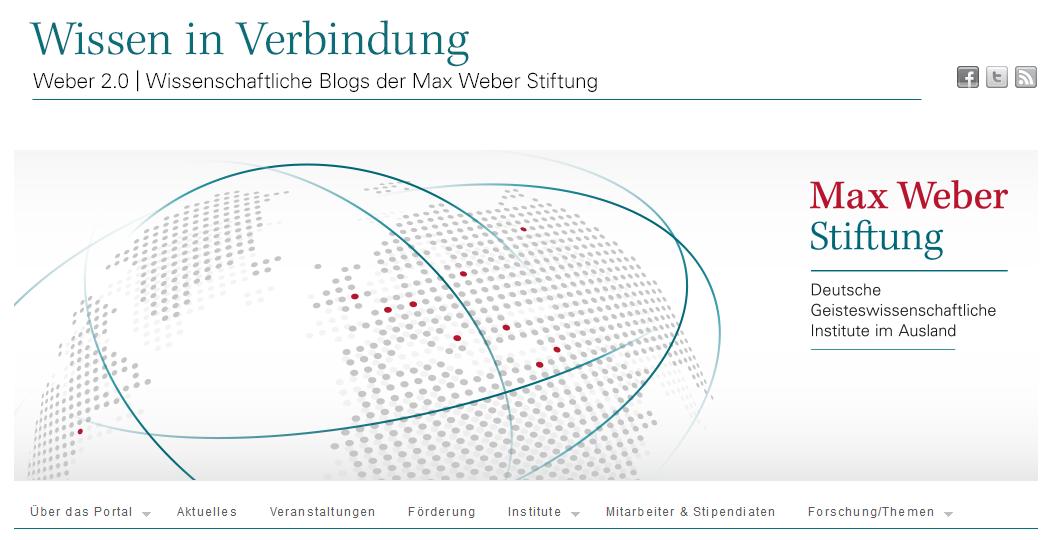 Weber 2.0 | Wissenschaftliche Blogs der Max Weber Stiftung