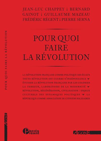 Radio Goliards parle de Pour quoi faire la Révolution