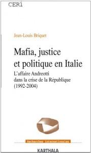 mafia-justice-et-politique-en-italie-laffaire-andreotti-dans-la-crise-de-la-republique-1992-2004