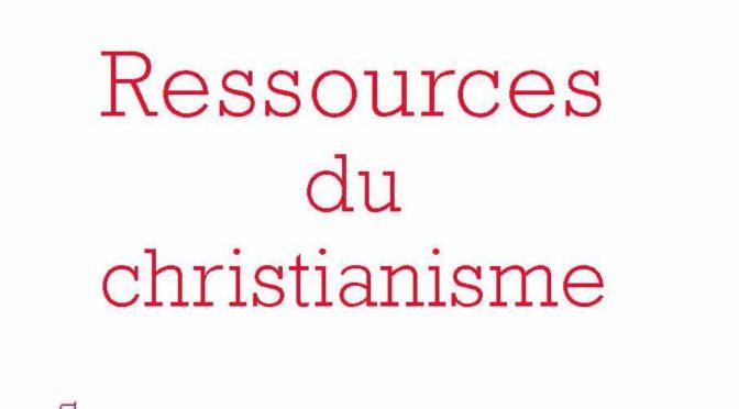 """""""Ressources du christianisme, mais sans y entrer par la foi"""", Editions de l'Herne"""