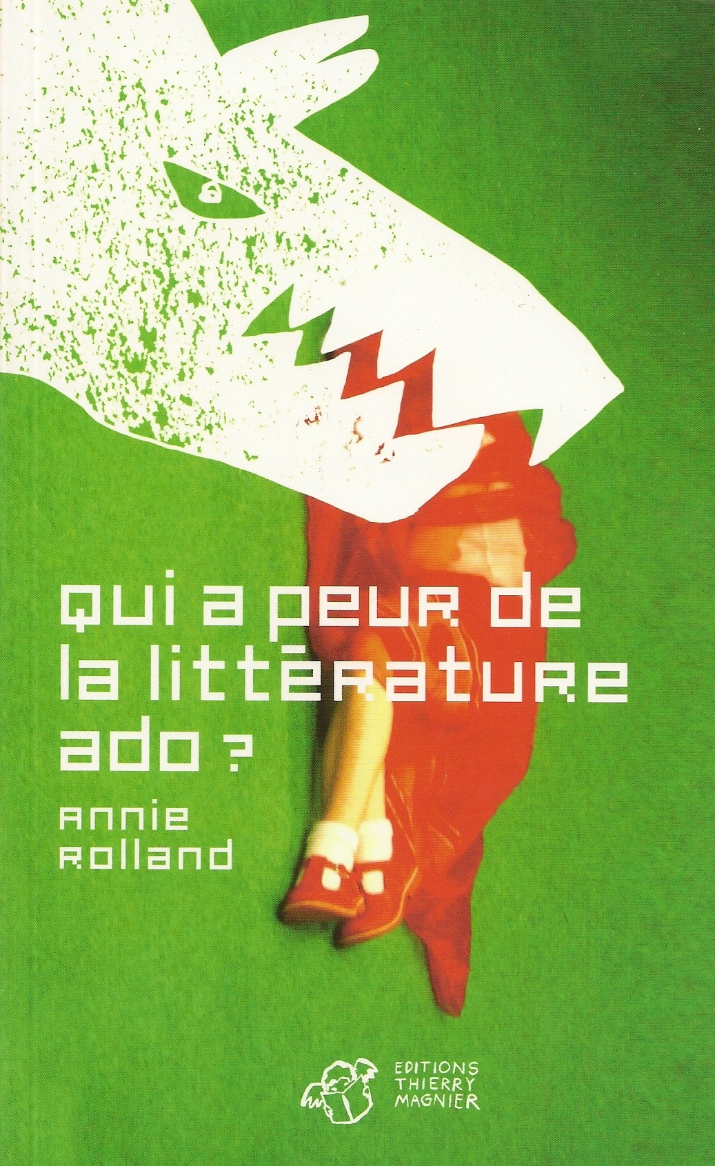 Qui a peur de la littérature ado? Annie_Rolland