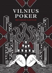 Vilnius Poker de Ricardas Cavelis,  éditions Monsieur Toussaint Louverture, parution prévue en mars 2015